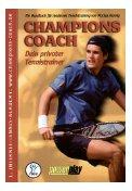 Champions Coach: Dein privater Tennistrainer. Ein Handbuch für modernes Tennistraining